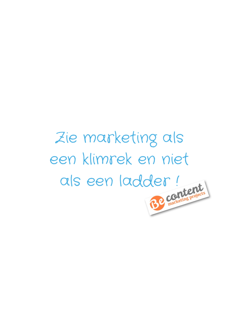 Zie marketing als een klimrek